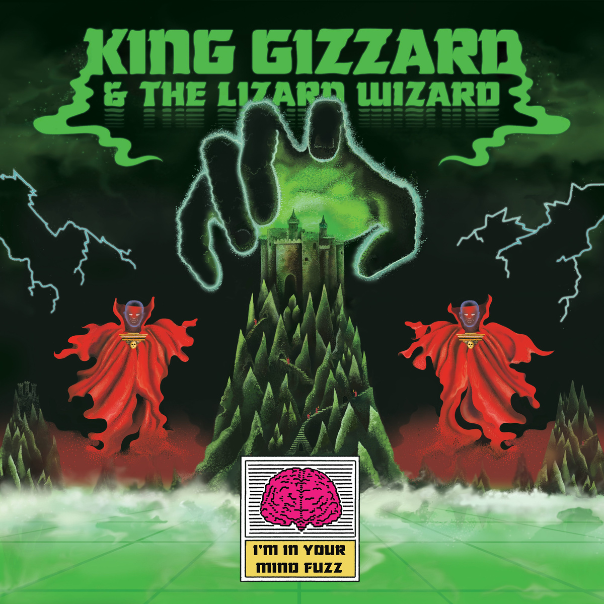 King Gizzard & The Lizard Wizard -  I'm In Your Mind Fuzz.
