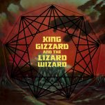 KING GIZZARD & THE LIZARD WIZARD – Nonagon Infinity