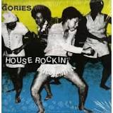 The Gories - House rockin'