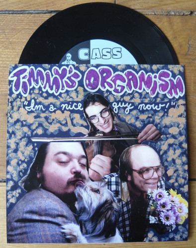 Timmy's Organism - I'm A Nice Guy Now