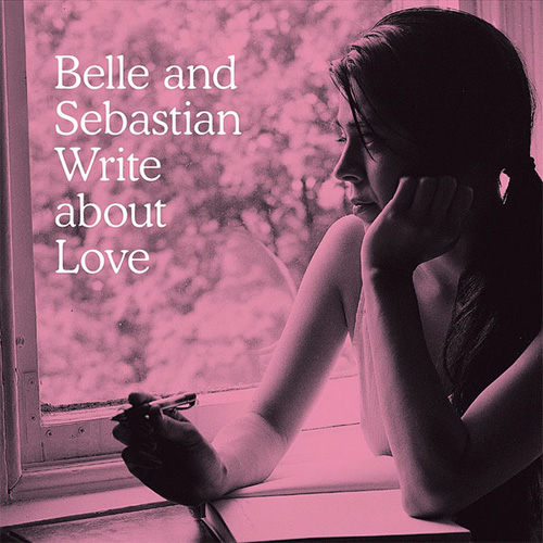 Belle & Sebastian - Write About Love