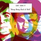 ART BRUT – Bang Bang Rock & Roll