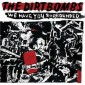 THE DIRTBOMBS – We Have You Surrounded